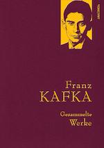 Franz Kafka - Gesammelte Werke (Iris®-LEINEN mit goldener Schmuckprägung) - Franz Kafka (ISBN 9783866478497)