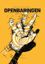 Openbaringen graphic novel - Miquel Bulnes, Job van Der Molen (ISBN 9789044635584)