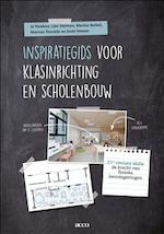 Inspiratiegids voor klasinrichting en scholenbouw - Jo Tondeur, Joost Vaesen, Lisa Herman, Marina Berbel Casas, Maria Isabel Touceda Gómez (ISBN 9789463792394)