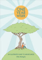 One Year Wiser - Mike Medaglia (ISBN 9781910593387)