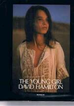 The young girl - David Hamilton (ISBN 9780688034337)