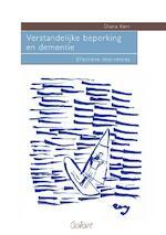 Verstandelijke beperking en dementie - Diana Kerr (ISBN 9789044126099)