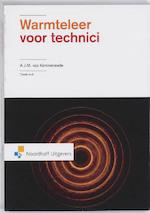 Warmteleer voor technici - A.J.M. van Kimmenaede (ISBN 9789001788520)