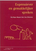 Expressiever en gemakkelijker spreken - Tilly Dinger, M. Smit, Coen Winkelman (ISBN 9789062834419)