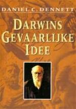 Darwins gevaarlijke idee - Daniel C. Dennett, Gerlof Abels (ISBN 9789025410315)