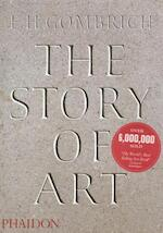 The story of art - E H Gombrich (ISBN 9780714832470)