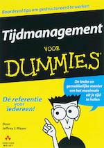Tijdmanagement voor Dummies - Jeffrey J. Mayer (ISBN 9789067899819)