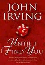 Until I find you - John Irving (ISBN 9780552153386)