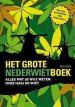 Het grote Nederwietboek - Nick Kivits, Nicky Kivits (ISBN 9789089751621)