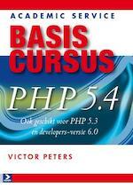 Basiscursus PHP5.4 en MySQL - Victor Peters, Victor G.B. Peters (ISBN 9789012584999)