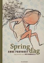 Springdag - Anne Provoost (ISBN 9789058387554)