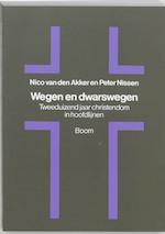 Wegen en dwarswegen - N. van den Akker, P.J.A. Nissen (ISBN 9789053523896)