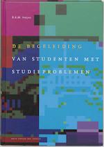 De begeleiding van studenten met studieproblemen - R.A.M. Heijne (ISBN 9789031344543)