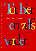 Tot hier en zelfs verder - Joost Zwagerman (ISBN 9789029563116)