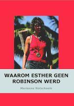 Waarom Esther geen Robinson werd
