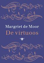 De Virtuoos - Margriet de Moor