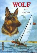 Wolf naar Ameland - Jan Postma (ISBN 9789020634181)