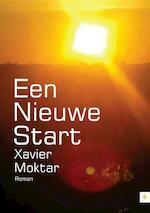 Een nieuwe start - Xavier Moktar (ISBN 9789400800861)