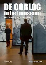 Oorlog in het museum - Erik Somers (ISBN 9789462580053)