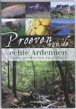 Proeven van de echte Ardennen - Erik Verdonck (ISBN 9789058266781)