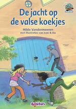 De jacht op de valse koekjes - Hilde Vandermeeren (ISBN 9789053006016)