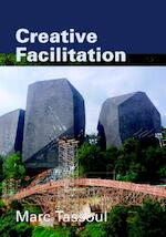 Creative Facilitation - Marc Tassoul, Marc Tassoul (ISBN 9789065622006)