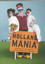 Holland Mania - Jori Zijlmans, A. / Roepers Ponsen (ISBN 9789089100993)