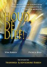 Houdt de dief! - Patrick Baas, Wim Rikken (ISBN 9789491014239)
