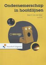 Ondernemerschap in hoofdlijnen - Peter van der Meer (ISBN 9789001834234)
