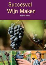 Succesvol wijn maken