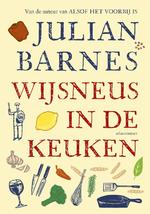 Wijsneus in de keuken - Julian Barnes (ISBN 9789045028255)