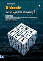 Wiskunde voor het hoger technisch onderwijs deel 2 - 2e druk - L. Papula, Lothar Papula (ISBN 9789039526484)