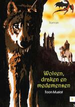 Wolven, draken en medemensen