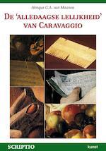 De alledaagse lelijkheid van Caravaggio