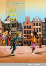 Laat maar zien! - Anita van den Bogaart (ISBN 9789043703901)