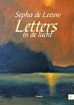 Letters in de lucht - Sepha de Leeuw (ISBN 9789048425785)