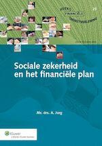 Sociale zekerheid en het financiele plan - A. Jurg (ISBN 9789013117912)
