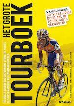 Grote Tourboek - H.J. Nicolaï, Peter Ouwerkerk, Vincent Luyendijk (ISBN 9789046804292)