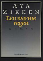 Een warme regen - Aya Zikken (ISBN 9789038897523)