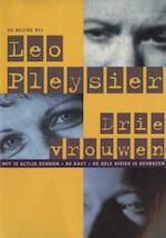Drie vrouwen - Leo Pleysier