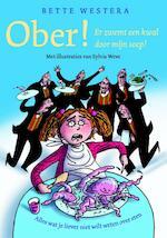 Ober, er zwemt een kwal door mijn soep ! - Bette Westera (ISBN 9789026135606)