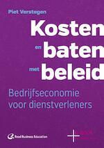 Kosten en baten met beleid - Piet Verstegen (ISBN 9789035247574)