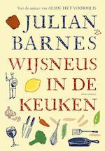 Wijsneus in de keuken - Julian Barnes (ISBN 9789045025339)
