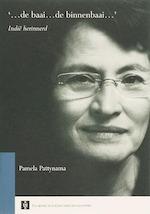 '...de baai...de binnenbaai...' - Pamela Pattynama (ISBN 9789048507580)