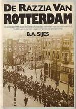 De razzia van Rotterdam - B.A. Sijes (ISBN 9789021834191)