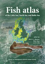 Fish Atlas of the Celtic Sea, North Sea and Baltic Sea - Henk J.L. Heesen, Henk Heesen, Niels Daan, Jim R. Ellis (ISBN 9789050115377)