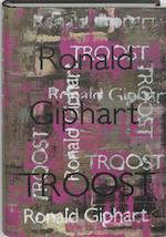 Troost - Ronald Giphart (ISBN 9789057592010)