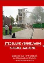 Stedelijke vernieuwing en sociale jaloezie - Kasper Kruithof, Jutta Wijmans, Ineke Teijmant (ISBN 9789490586041)