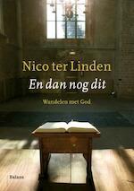 En dan nog dit - Nico ter Linden (ISBN 9789460031021)