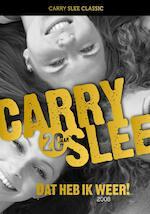 Dat heb ik weer ! - Carry Slee (ISBN 9789049924232)